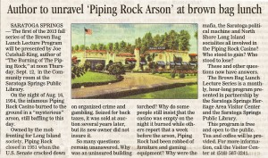 Saratogian (9/8/13) - Author to unravel 'Piping Rock Arson'