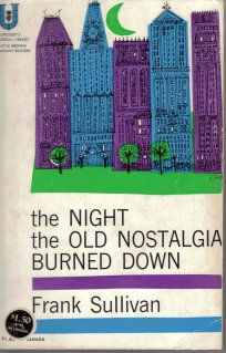 The Night They Burned the Old Nostalgia Down